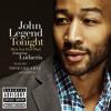 Tonight (Best You Ever Had) - John Legend (The Chiz Remix)