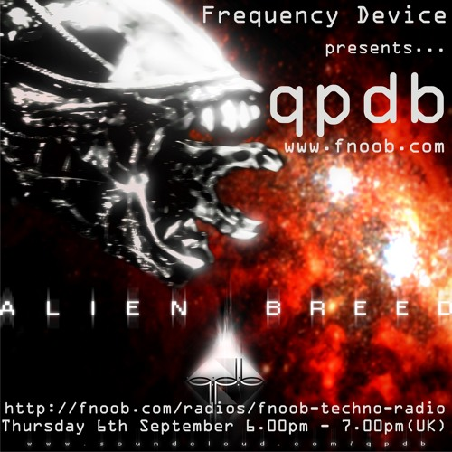 Frequency Device presents ....... qpdb - FnoobTechnoRadio ... sept 2012