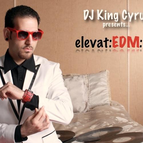 DJ King Cyrus - elevat:EDM:ix