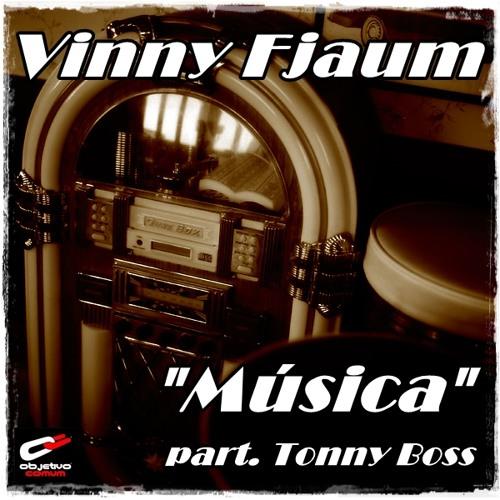 Vinny Fjaum - Musica (Part.Tonny Boss)