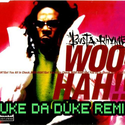 Woo Hah (Luke Da Duke Remix)