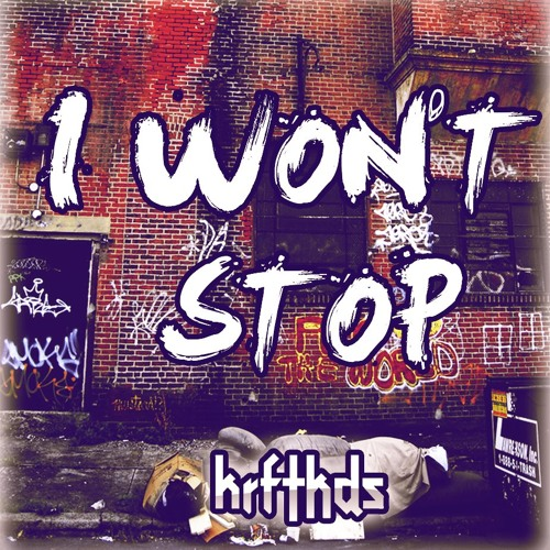 Krftkds - I Won't Stop (Original Mix)