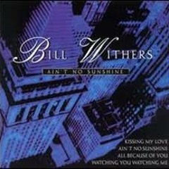 Bill Withers - Aint No Sunshine When Shes Gone (Th3Jok3r Edit)