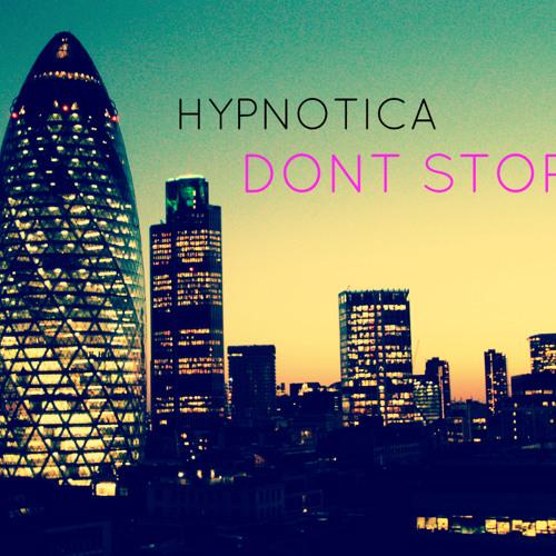 Hypnotica - Dont Stop feat. Veela (Original Mix) [FREE DOWNLOAD]