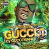 Gucci Mane-El Chapo (Chopped&Screwed)