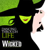 "Dancing Through Life (from the Broadway Musical, ""Wicked"")"