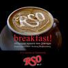 Rso breakfast