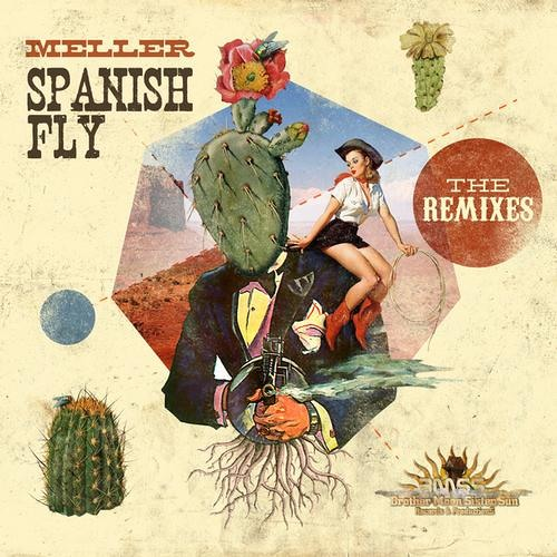 Meller - Spanish Fly EP - The Remixes