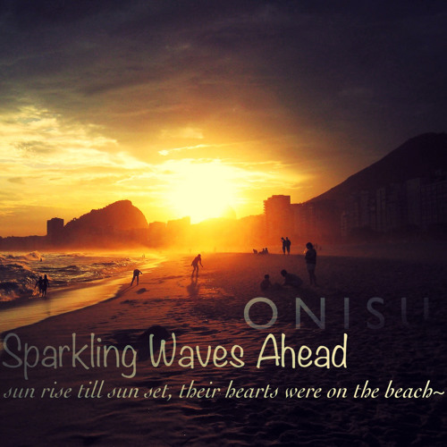Onisu - Sparkling Waves Ahead (Original Mix) [FREE DOWNLOAD]