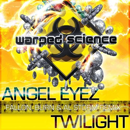 ANGEL EYEZ - TWILIGHT (AL STORM, FALLON & BURN REMIX)