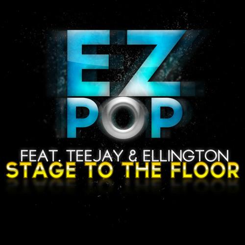 EZ-Pop Feat. Teejay & Ellington - Stage To The Floor (Syskey remix)