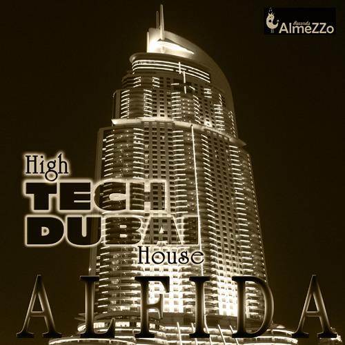 Alfida - High TECH DUBAI House (Mixed version)
