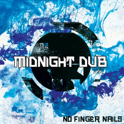 "MidNight Dub - NO FINGER NAILS (""MidNight Dub"" Ep Marée Bass - France)"