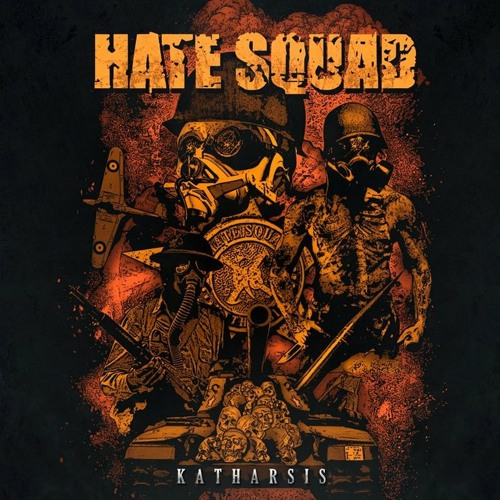 Hate Squad - Every Second Counts
