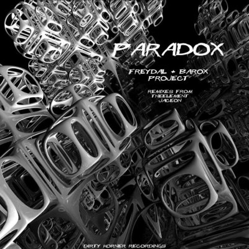 Freydal & Barox Project - Paradox EP [Dirty Korner Recordings] Out NOW