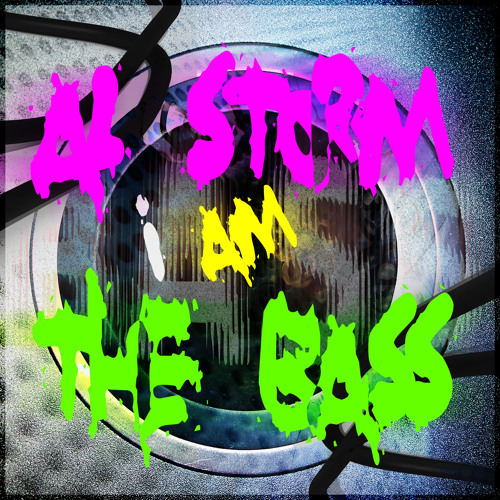 AL STORM - I AM THE BASS! - OUT NOW!!