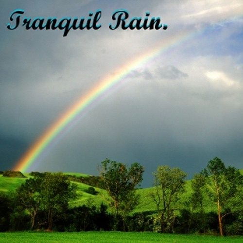 Tranquil Rain ['Buy' is a free download]