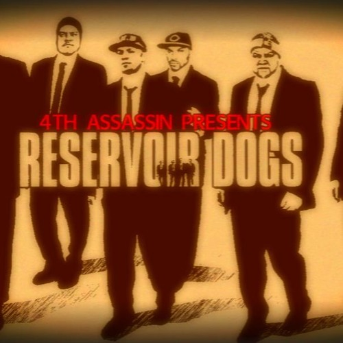 4th Assassin - Reservoir Dogs