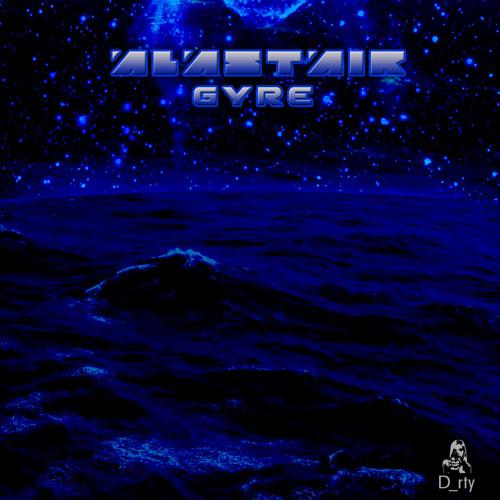Alastair - Gyre (Original Mix)