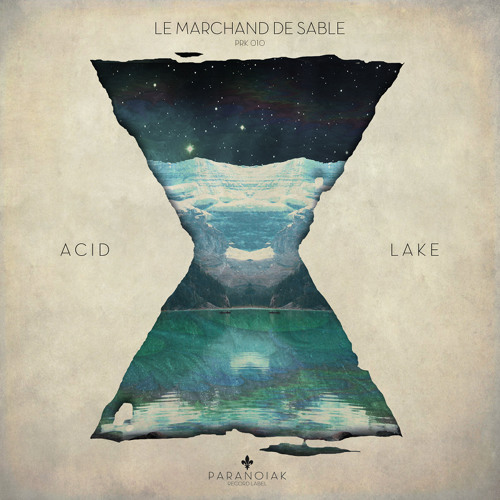 PRK010: LE MARCHAND DE SABLE - Acid Lake EP