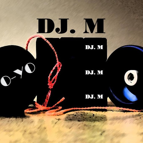 DJ. M - YO-YO (Original Mix)
