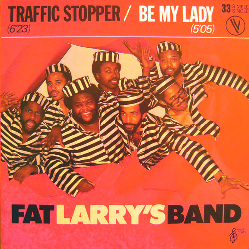 Fat Larry's Band-Be My Lady