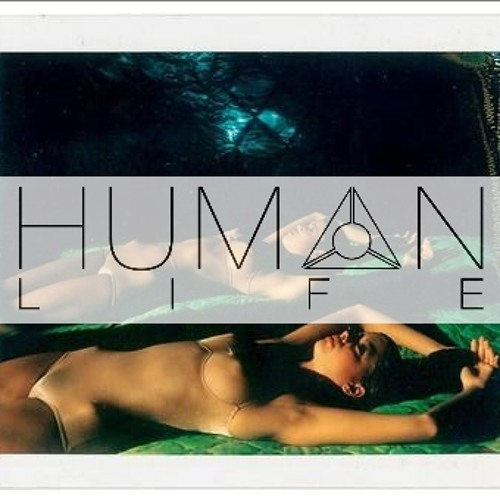 Human Life September 2012 DJ Mix