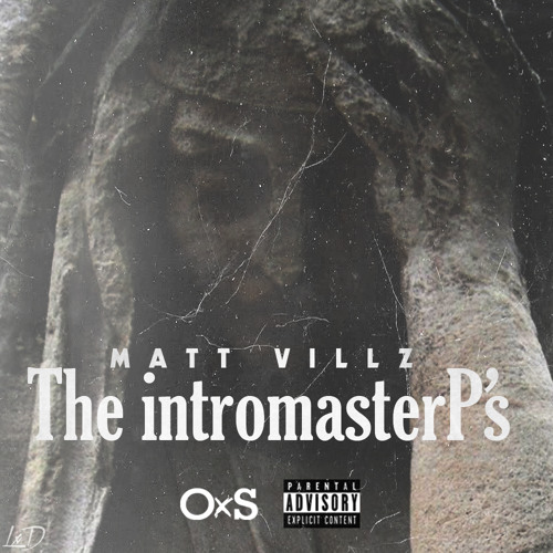 Matt Villz -  The IntroMasterP's [prod. Rizon]