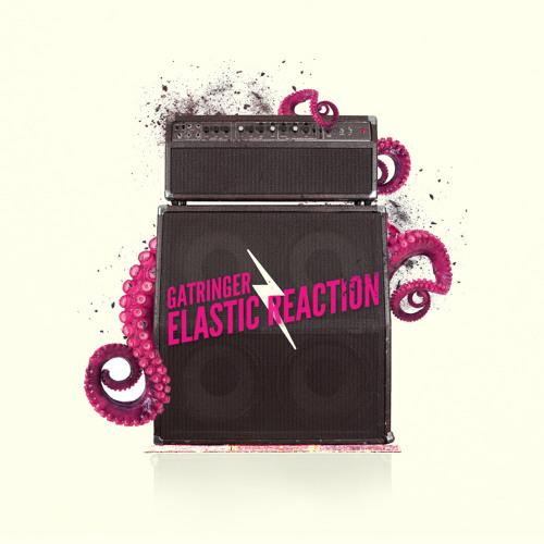 Gatringer - Elastic Reaction