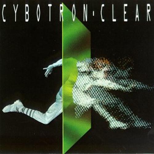 Cybotron - Clear (Refix)