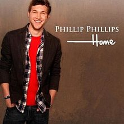 Home - Phillip Phillips Cover