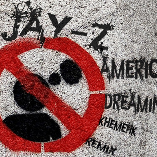 Jay-Z - American Dreamin (KhemehK Remix)