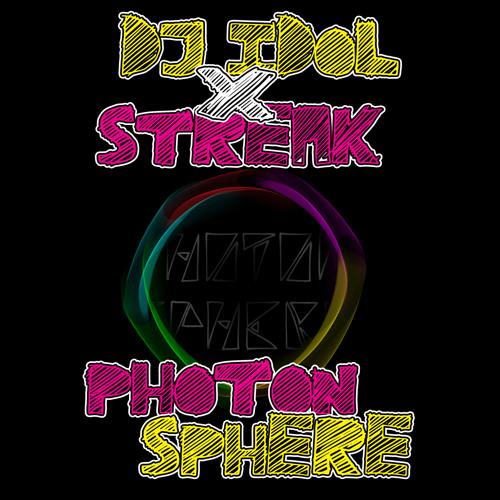 DJ Idol X Streak - Icarus [Photon Sphere EP]