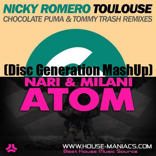 Nari & Milani Vs Nicky Romero & Tommy Trash - Toulouse Atom (Disc Generation MashUp)