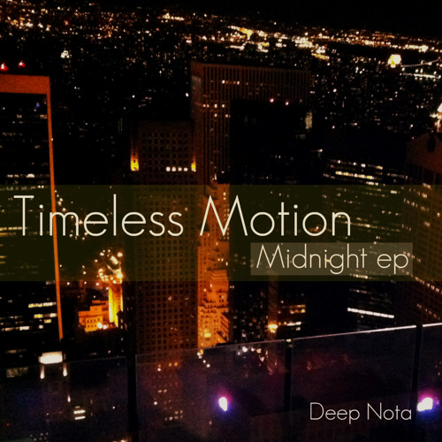 Timeless Motion - Leave