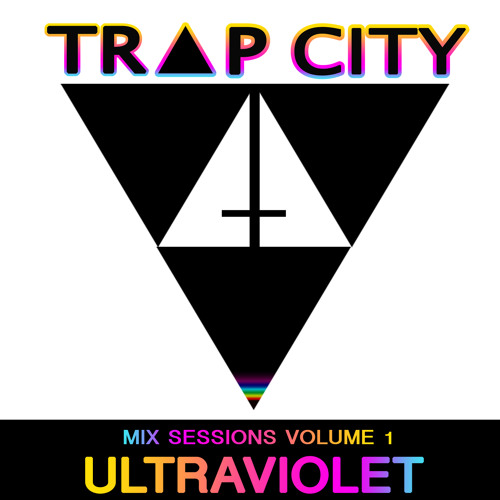 Trap City Sessions  Vol 1. Ultraviolet