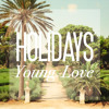 Holidays - Daydream