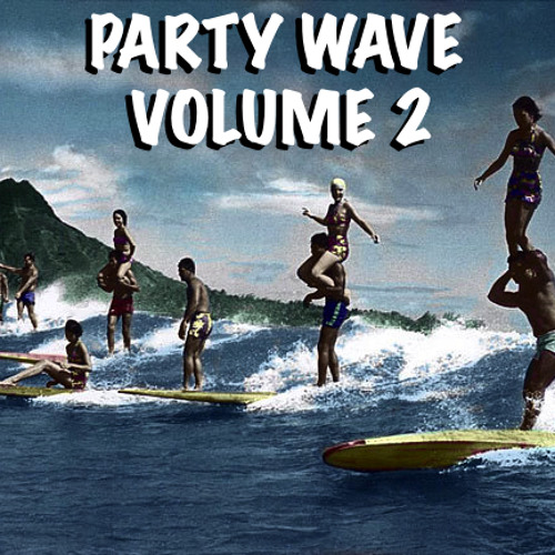 Party Wave Volume 2 - Kess