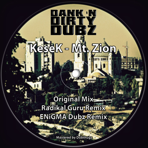 DANK011 - KeseK - Mt. Zion (Radikal Guru Remix) [OUT NOW ON BEATPORT!!!]