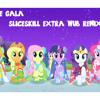 My Little Pony Friendship is Magic - At The Gala (Slic3skills Extra-Wub Remix)