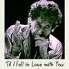 'Til I Fell In Love With You (Bob Dylan Cover)