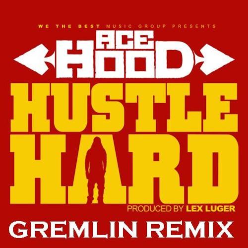 hard hustle Ace hood