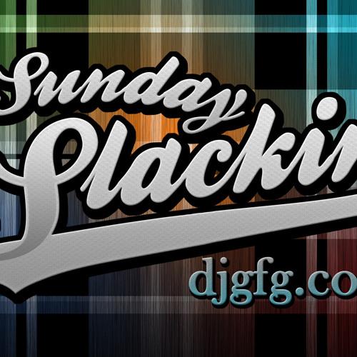 Sunday Slackin' Podcast - EPISODE 37