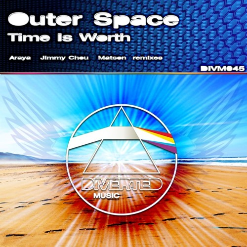 Outer Space - Time Is Worth (Jimmy Chou Remix) - OUT NOW!