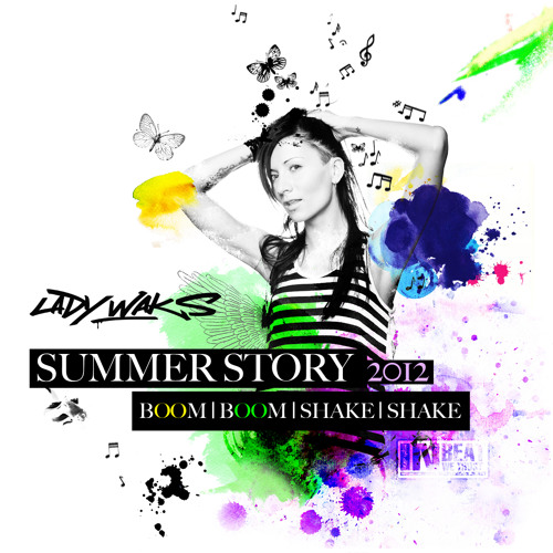 LADY WAKS SUMMER STORY 2012
