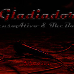 PensoAtivo & TheBosh - GLADIADOR