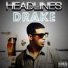 Drake Headlines Dj Von And Dj Rockk Mp3