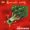 The Kiffness - The Broccoli Song