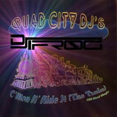 Quad City DJs - C'mon N' Ride It (The Mad Train) (DJ iFr0g Mashup)