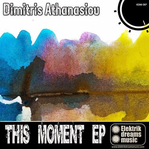 Dimitris Athanasiou - This Moment (Ilias Katelanos) [Out Now on Beatport!!!]
